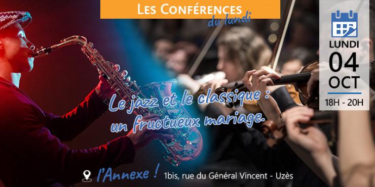 04/10 | Les conférences du lundi : Le jazz et le classique, un fructueux mariage